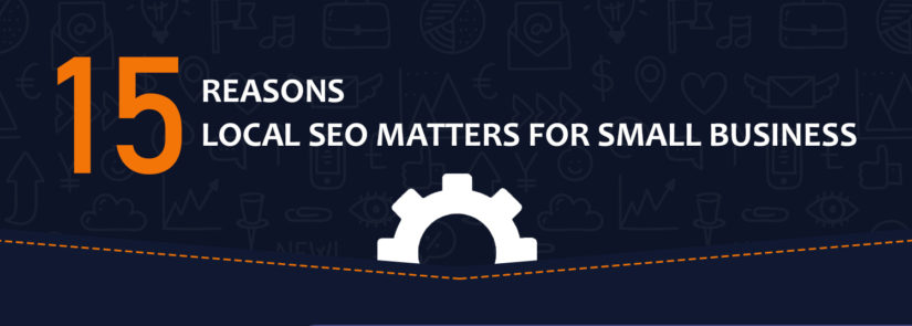15 Reasons Local SEO Matters for Small Businesses